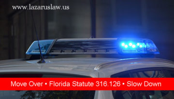 Move Over, Slow Down! Fort Lauderdale Accident Attorneys