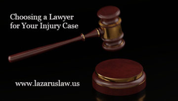 Choosing a Lawyer for Your Injury Case - Fort Lauderdale Injury Attorneys Lazarus and Lazarus