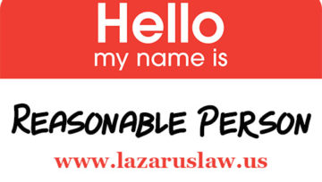 Be Reasonable! How the Reasonable Person Standard Works